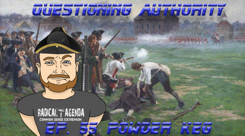 Questioning Authority EP55 - Powder Keg